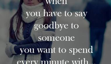 I Hate The Feelings When You Have to say Goodbye