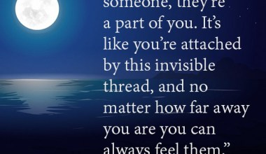 No matter how far away, you can feel them