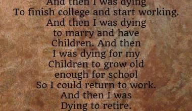 I Realize I Forget To Live