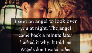 I sent an angel to look over you at night