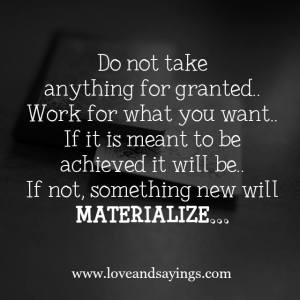 Do not take anything for granted...