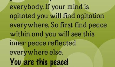 If there is peace in your mind