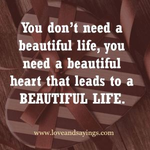 Leads To A Beautiful Life