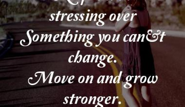 Move On And Grow Stronger