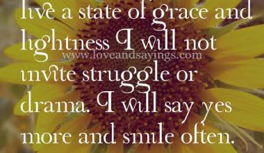 My Goal Today Is to live a state of grace