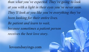 Sometimes A Patient Person Receives The best love Story