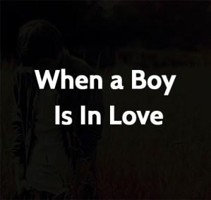 When a Boy Is In Love