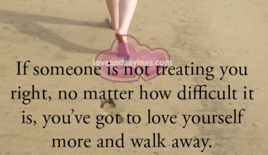 If someone is not treating you right