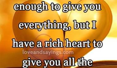 A Rich heart