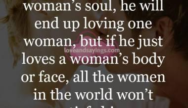 If a man loves a woman's soul