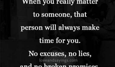 When you really matter to someone