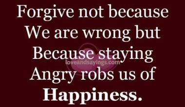 Forgive not because we are wrong