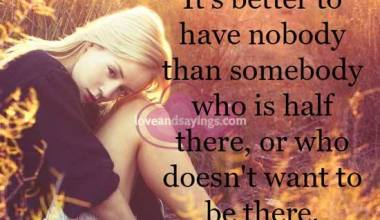 It's better to have nobody than