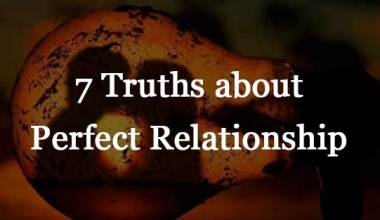 7 Truths about Perfect Relationship