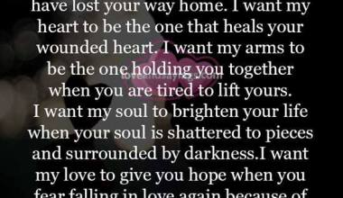I want my heart to be the one that heals your wounded heart