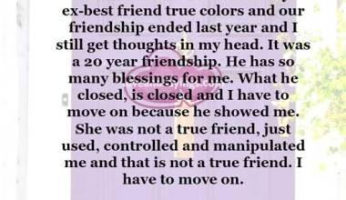 He showed me my ex best friend true colors