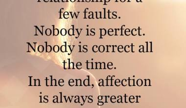 In the end, affection is always greater than perfection