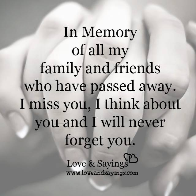 I think about you and I will never forget you