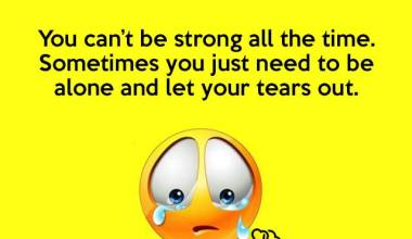 Let your tears out