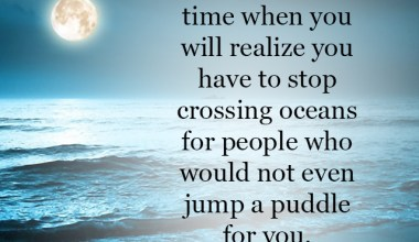 Come a time when you will realize