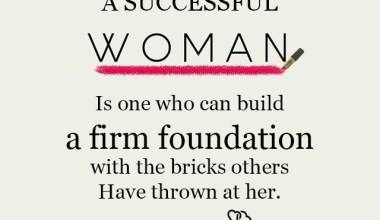 A Successful Woman Is is one who can build