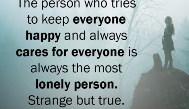 Keep everyone happy and always cares for everyone