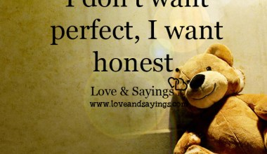 I don't want perfect, I want honest