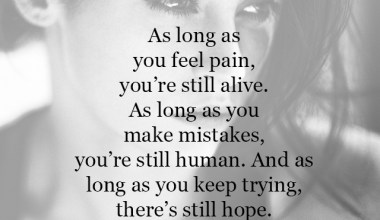 As long as you make mistakes, you're still human