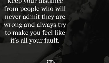 Keep your distance from people who will never admit