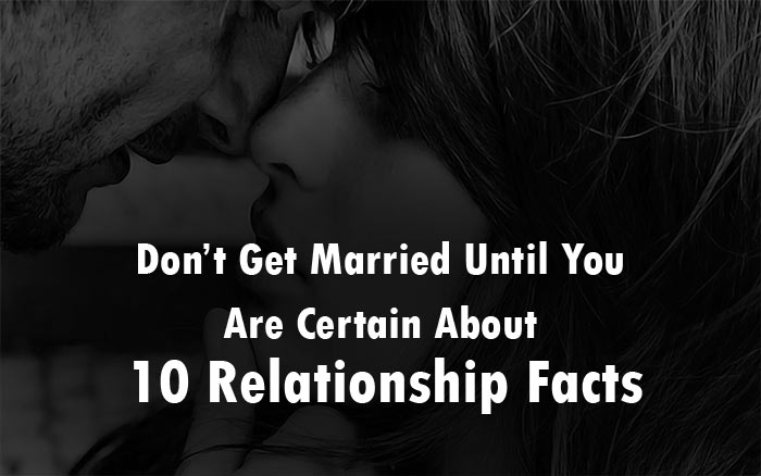 10 relationship facts