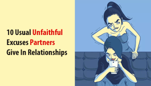Unfaithful Excuses Partners