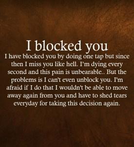 I Blocked You