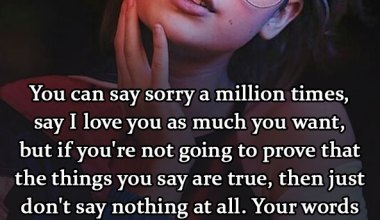 You can say sorry a million times