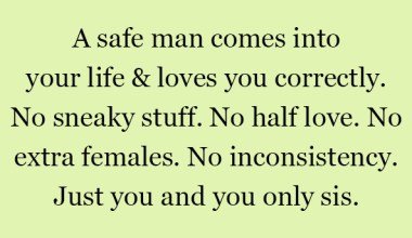 A Safe Man Comes Into Your Life