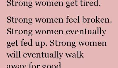 Strong Women Get Tired