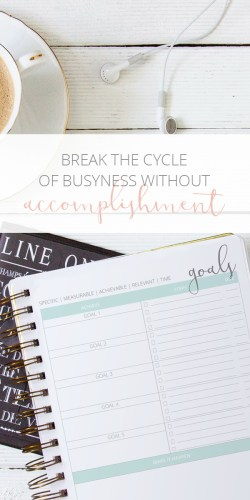 break-the-cycle-of-busyness-without-accomplishment-tall