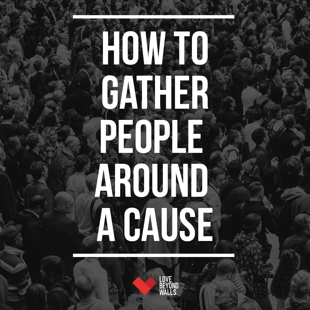 How to gather people