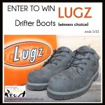 GIVEAWAY: LUGZ Drifter Boots {winners choice} (ends 5/31)