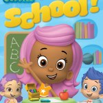 Bubble Guppies: Get Ready For School! Review and Giveaway