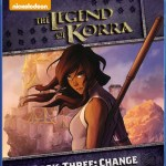 The Legend of Korra – Book Three: Change out TODAY!