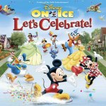 Disney on Ice Let's Celebrate! coming 3/4-8, 2015
