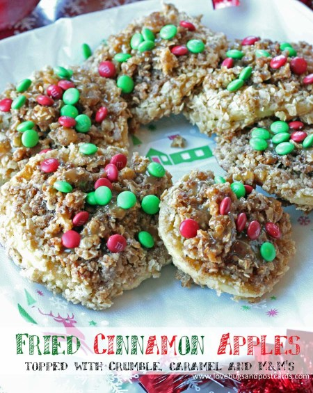 Fried Cinnamon Apples with a crumble topping and caramel and mini M&M's