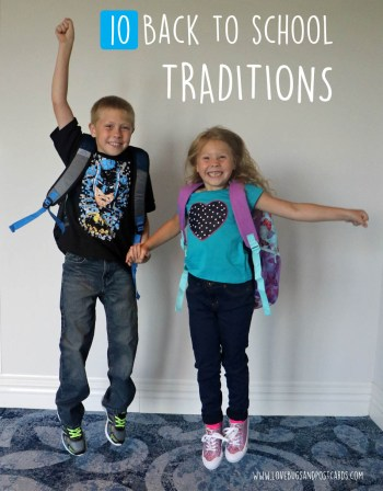 10 Back to School Traditions