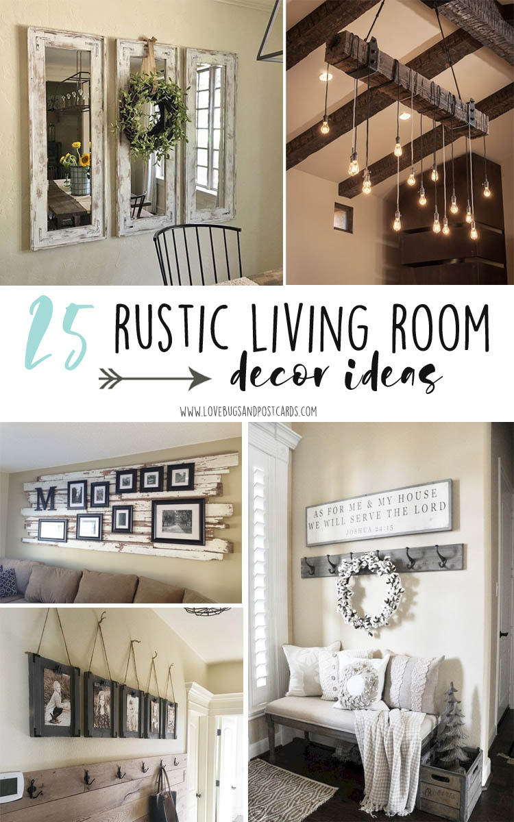 25 rustic living room decor ideas & 25 rustic living room decor ideas - Lovebugs and Postcards