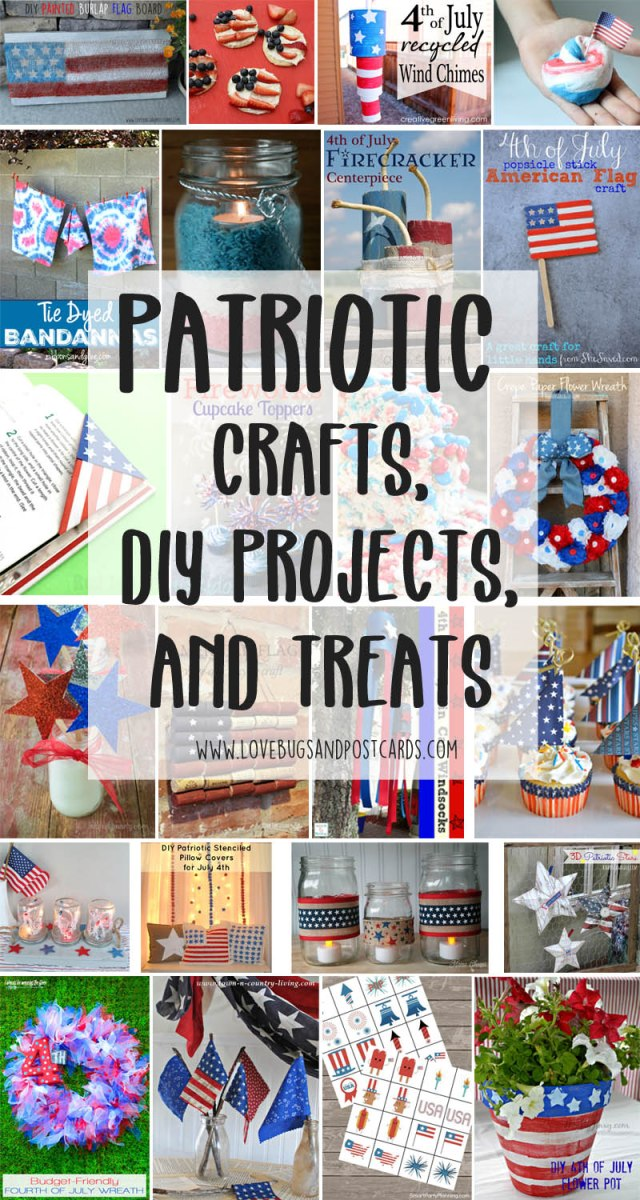 Patriotic Crafts, DIY Projects, and Food