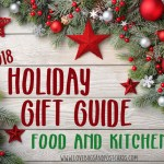 Holiday Gift Guide 2018 – Food and Kitchen