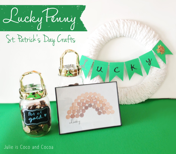 St. Patrick's Day Crafts and Decorations - Lucky Penny Crafts for St. Patrick's Day