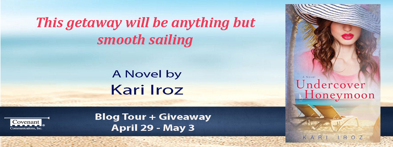 Giveaway for a copy of Undercover Honeymoon by Kari Iroz