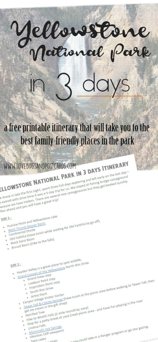 Yellowstone National Park in 3 days - Free printable itinerary from Lovebugs and Postcards