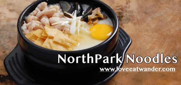 NorthPark Noodles Review